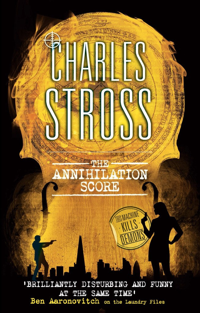 The Cover for Charles Stross's latest science fiction spy thriller, The Annihilation Score, showing a London scene and two spies pointing guns at each other, with a glowing violin pattern overlaying the picture.