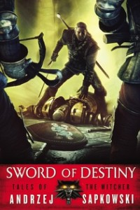Read the Witcher - Sword of Destiny by Andrzej Sapkowski