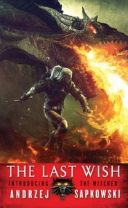 Read the Witcher - The Last Wish by Andrzej Sapkowski