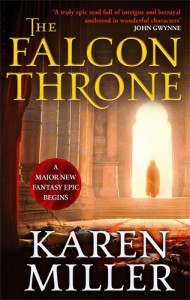 The Falcon Throne, an epic fantasy novel from Karen Miller