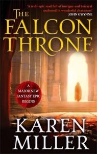 The Falcon Throne, an epic fantasy novel from Karen Miller