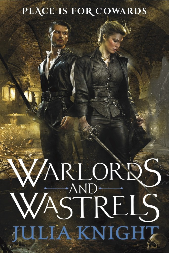 Warlords and Wastrels by Julia Knight
