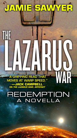 Cover for the Lazarus War- Redemption, a novella by Jamie Sawyer