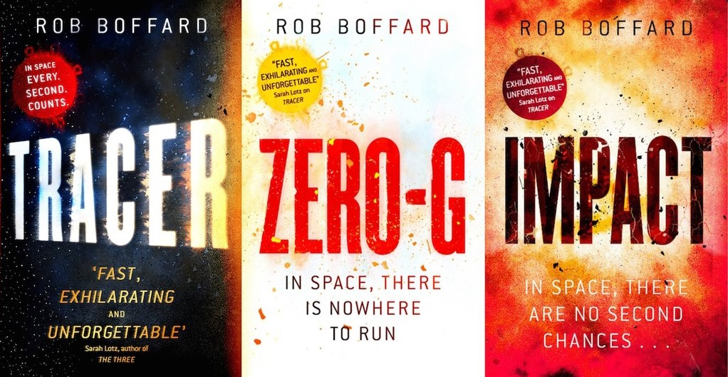 TRACER, ZERO-G and IMPACT, three science fiction thrillers in the Outer Earth series by Rob Boffard