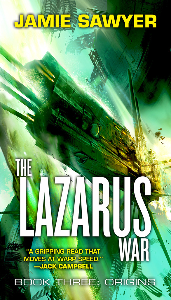 The Lazarus War Origins by Jamie Sawyer - a science fiction space opera adventure