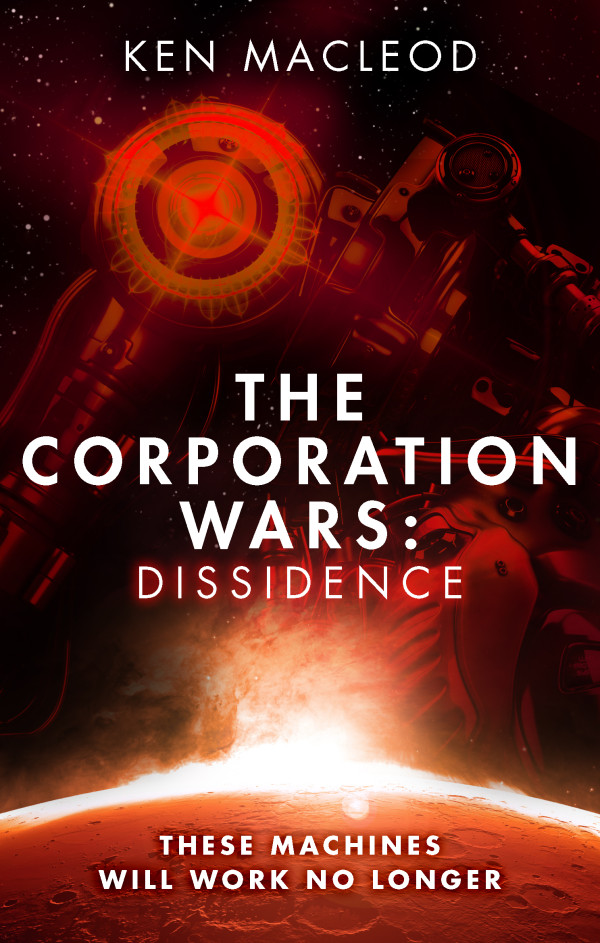 The Corporation Wars Book One: Dissidence