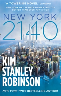 Paperback cover of Kim Stanley Robinson's NEW YORK 2140