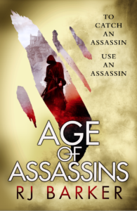 The book cover for Age of Assassins by RJ Barker shows a hooded figure against a fantasy landscape