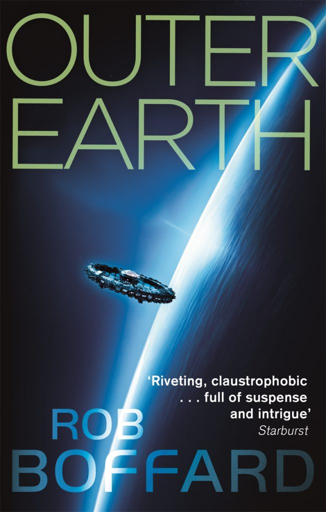 OUTER EARTH - a science fiction adventure from Rob Boffard
