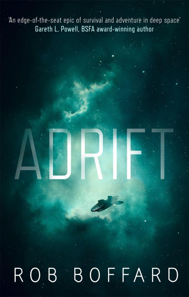 Adrift - a science fiction adventure novel by Rob Boffard