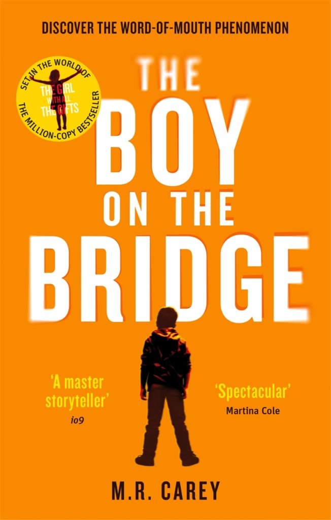 The Boy on the Bridge book cover by M R Carey