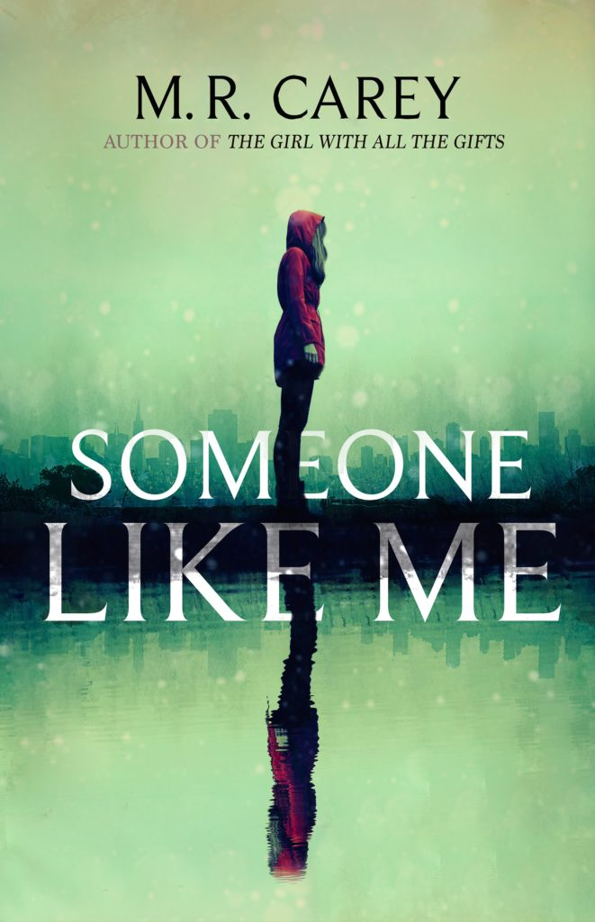 SOMEONE LIKE ME book cover by M. R. Carey
