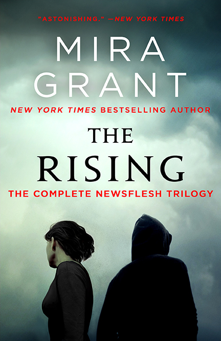 The Rising by Mira Grant