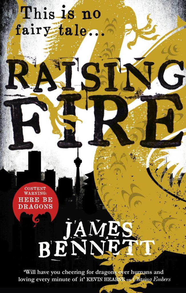 Raising Fire by James Bennett