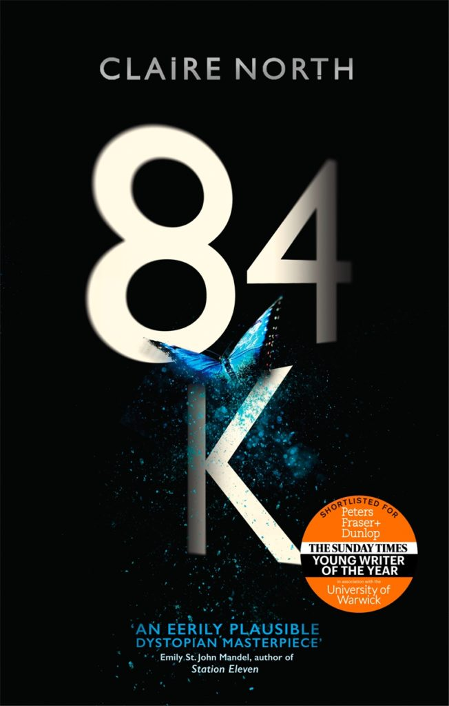 84k, a science fiction dystopian novel by Claire North