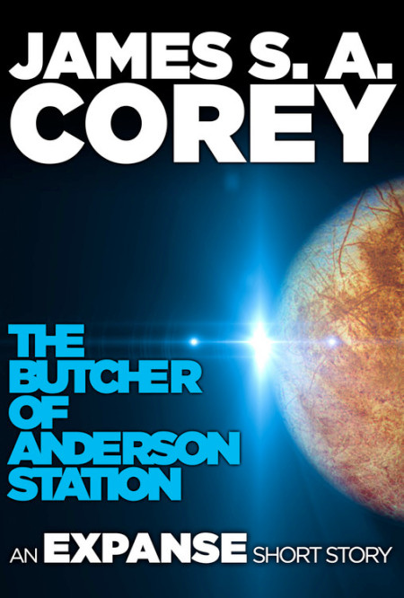 The Butcher of Anderson Station by James S. A. Corey