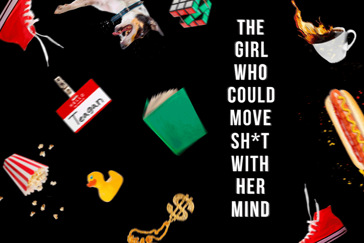 The-Girl-Who-Can-Move-Sh-t