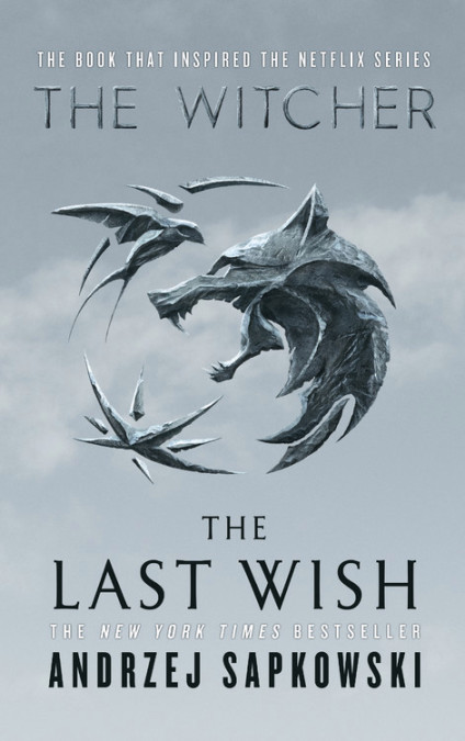 The Last Wish - the witcher books