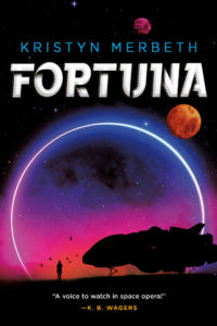 Book Cover: Fortuna by Kristyn Merbeth. A woman stands before a space shuttle looking at it against a neon blue and pink sunset.
