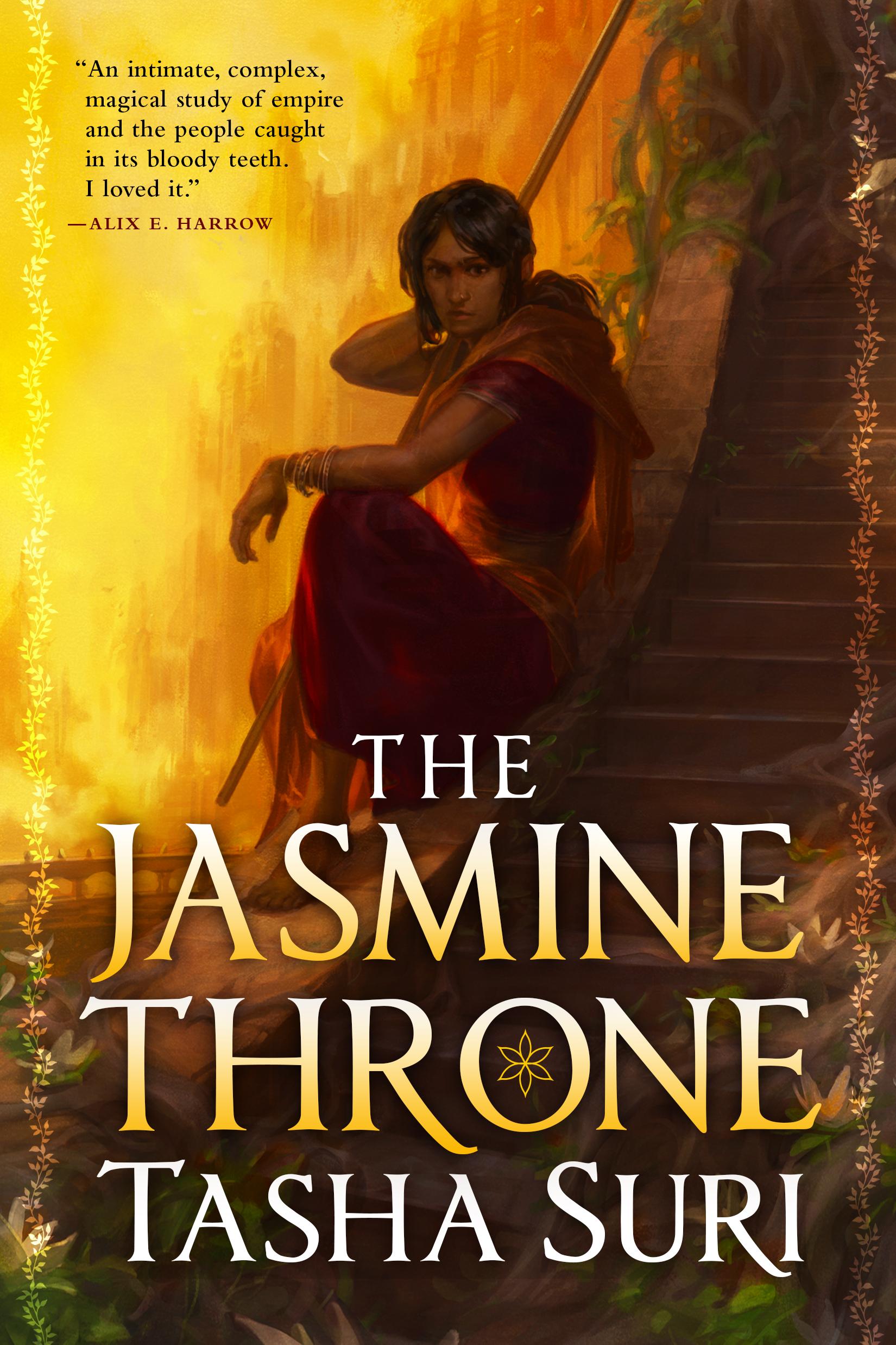 ICYMI: THE JASMINE THRONE by Tasha Suri