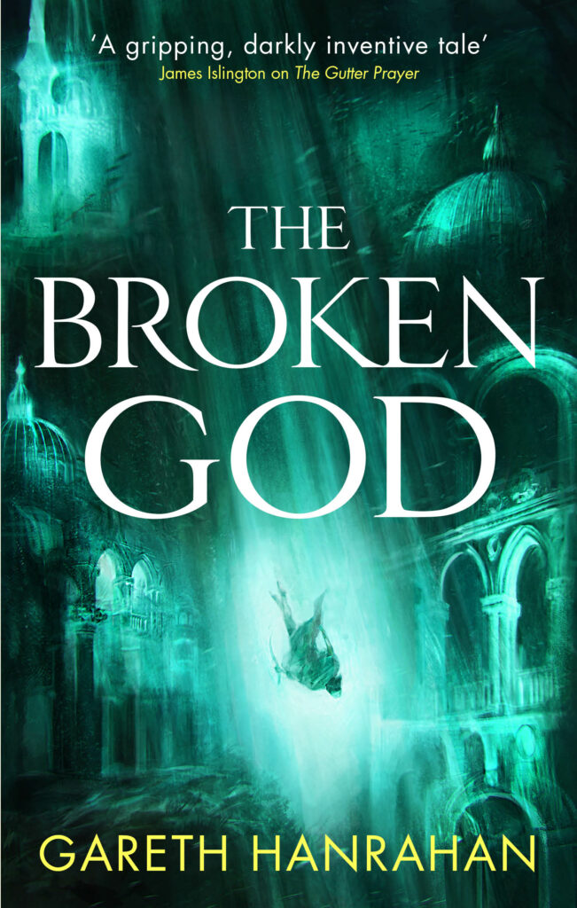 Cover Launch: THE BROKEN GOD by Gareth Hanrahan