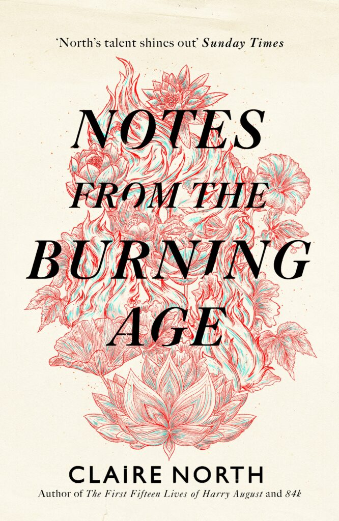 Notes from the Burning Age by Claire North book cover